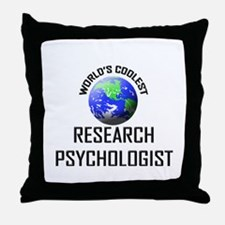 World's Coolest RESEARCH PSYCHOLOGIST Throw Pillow