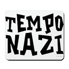 Tempo Nazi Mousepad