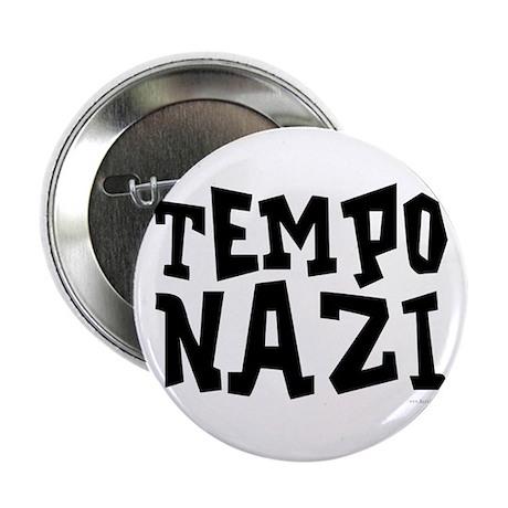 """Tempo Nazi 2.25"""" Button"""