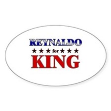 REYNALDO for king Oval Decal