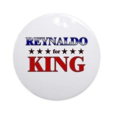 REYNALDO for king Ornament (Round)