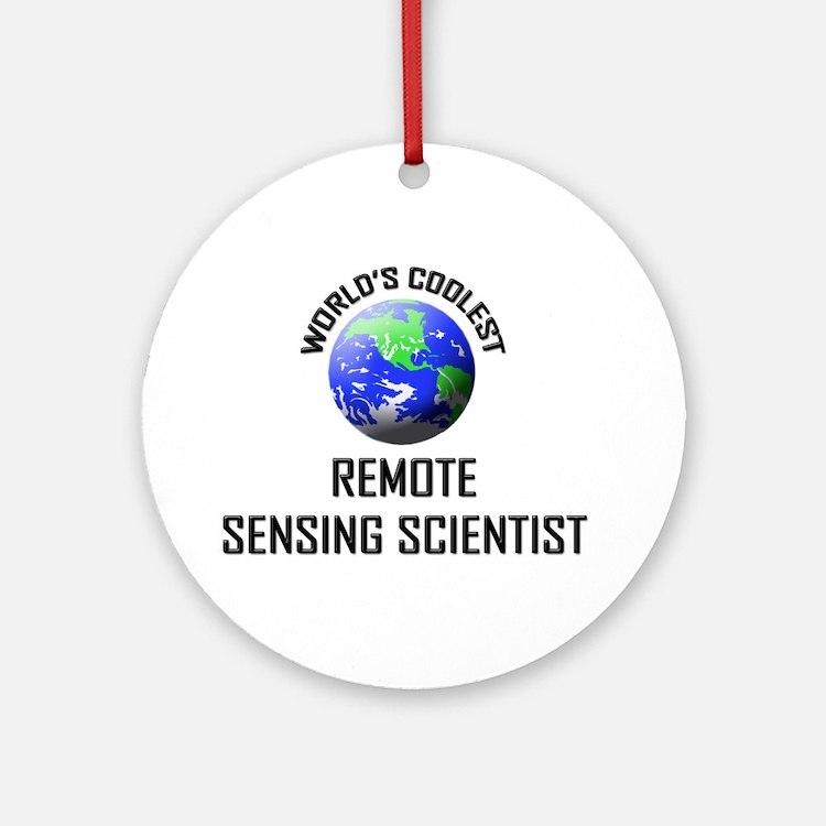 World's Coolest REMOTE SENSING SCIENTIST Ornament