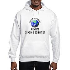 World's Coolest REMOTE SENSING SCIENTIST Hoodie