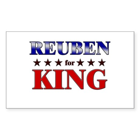 REUBEN for king Rectangle Sticker