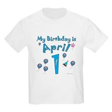 April 1st Birthday T-Shirt