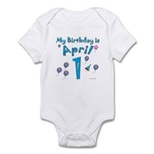 April 1st Birthday Infant Bodysuit