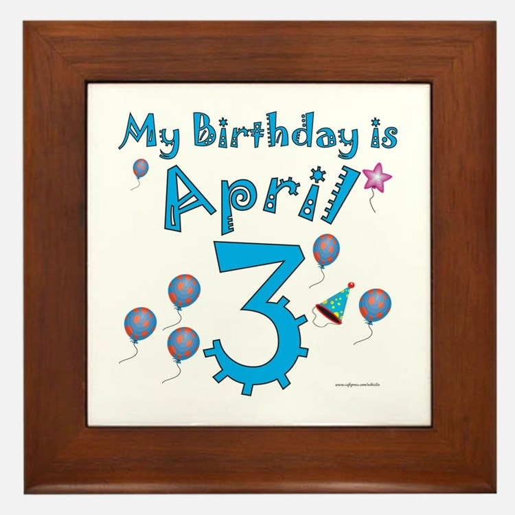 April 3rd Birthday Framed Tile