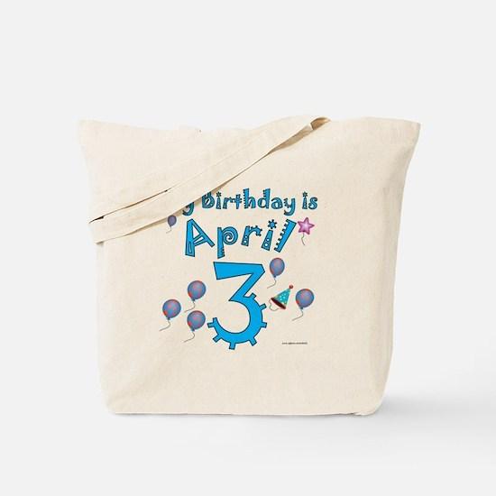 April 3rd Birthday Tote Bag