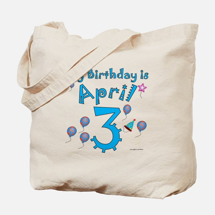 April 3rd Birthday Tote Bag
