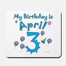 April 3rd Birthday Mousepad