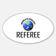 World's Coolest REFEREE Oval Decal