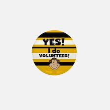 Yes I Volunteer Mini Button