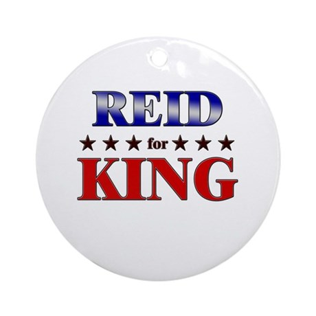 REID for king Ornament (Round)
