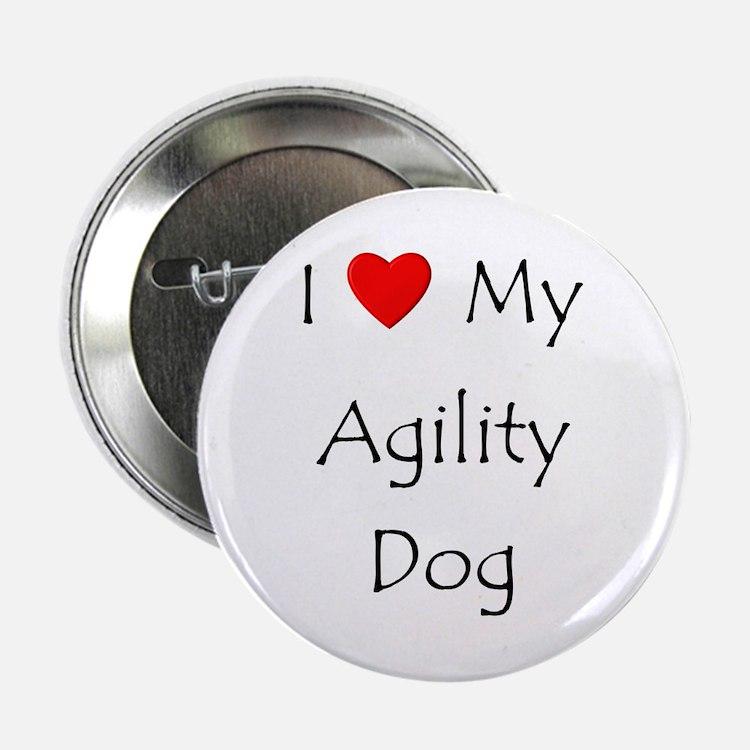 """I Love My Agility Dog 2.25"""" Button"""