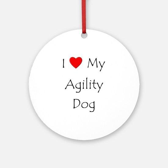 I Love My Agility Dog Ornament (Round)