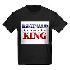 REGINALD for king T
