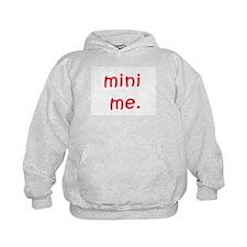 Cute Mini me Hoodie