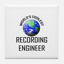 World's Coolest RECORDING ENGINEER Tile Coaster