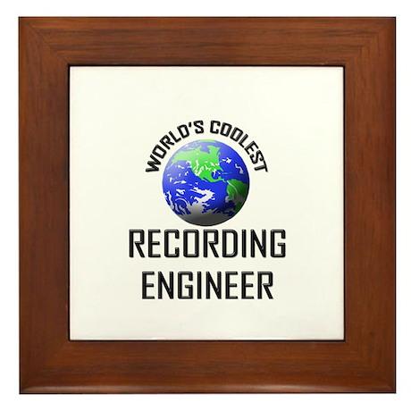 World's Coolest RECORDING ENGINEER Framed Tile