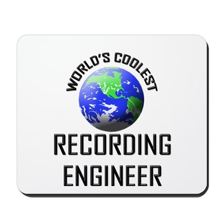 World's Coolest RECORDING ENGINEER Mousepad