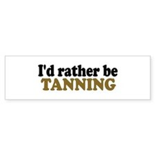 I'd rather be Tanning Bumper Car Sticker