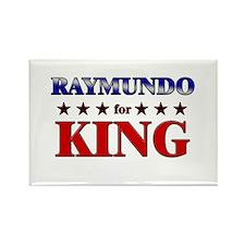 RAYMUNDO for king Rectangle Magnet