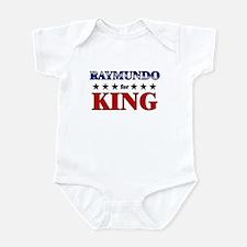 RAYMUNDO for king Infant Bodysuit