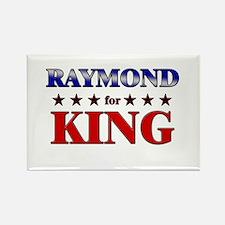RAYMOND for king Rectangle Magnet