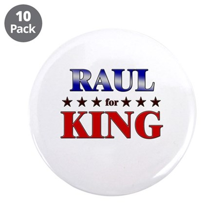 """RAUL for king 3.5"""" Button (10 pack)"""