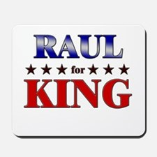 RAUL for king Mousepad