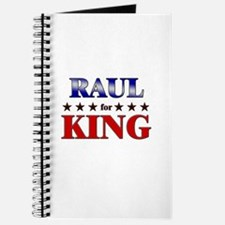 RAUL for king Journal