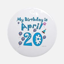 April 20th Birthday Ornament (Round)