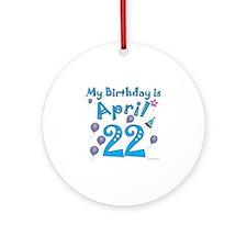 April 22nd Birthday Ornament (Round)