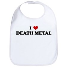 I Love DEATH METAL Bib