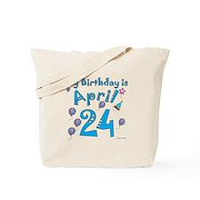 April 24th Birthday Tote Bag