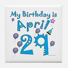 April 29th Birthday Tile Coaster