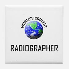 World's Coolest RADIOGRAPHER Tile Coaster