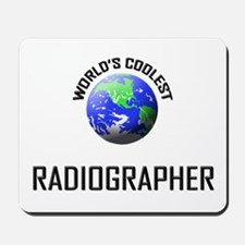 World's Coolest RADIOGRAPHER Mousepad