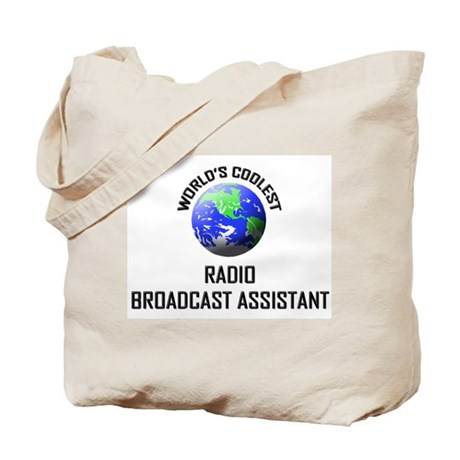 World's Coolest RADIO BROADCAST ASSISTANT Tote Bag
