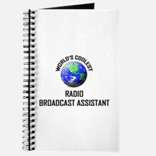 World's Coolest RADIO BROADCAST ASSISTANT Journal