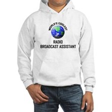 World's Coolest RADIO BROADCAST ASSISTANT Hoodie