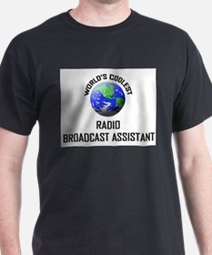 World's Coolest RADIO BROADCAST ASSISTANT T-Shirt