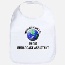 World's Coolest RADIO BROADCAST ASSISTANT Bib