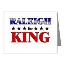 RALEIGH for king Note Cards (Pk of 20)