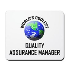 World's Coolest QUALITY ASSURANCE MANAGER Mousepad