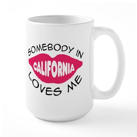 Somebody In California Loves Me Large Mug