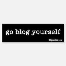 Go Blog Yourself Bumper Bumper Bumper Sticker