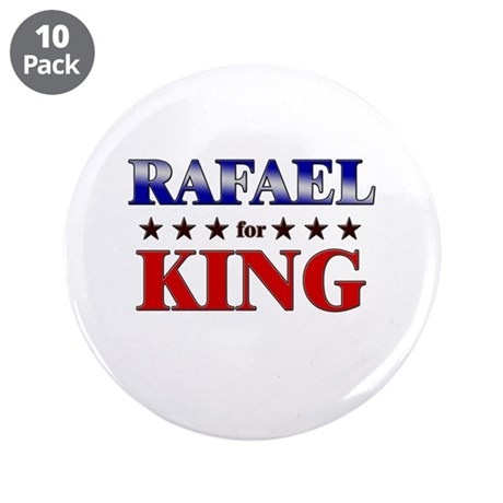 """RAFAEL for king 3.5"""" Button (10 pack)"""