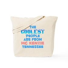Coolest: Mc Kenzie, TN Tote Bag