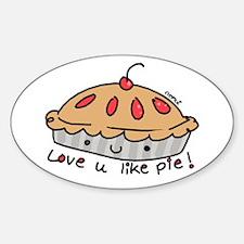 like pie Oval Decal